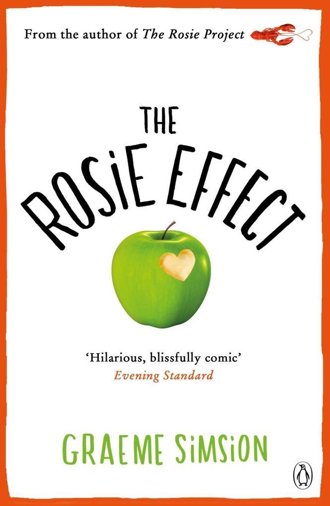 The Rosie Effect als eBook von Graeme Simsion