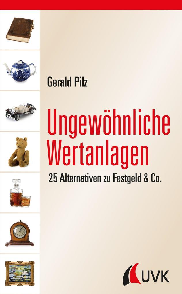 Vorschaubild von Ungewöhnliche Wertanlagen als eBook von Gerald Pilz