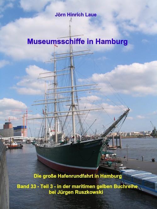 Museumsschiffe in Hamburg als eBook von Jörn Hinrich Laue