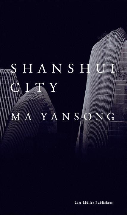 Shanshui City als Buch von Ma Yansong