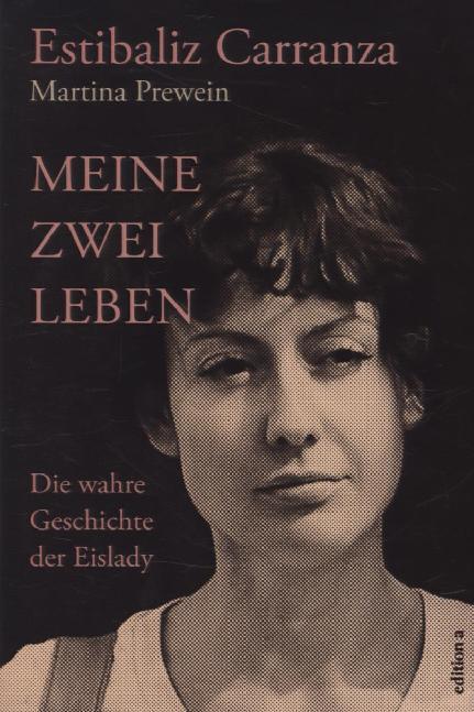 Meine zwei Leben als Buch von Estibaliz Carranza, Martina Prewein