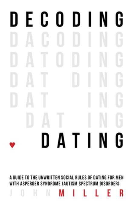 Decoding Dating als eBook von John Miller
