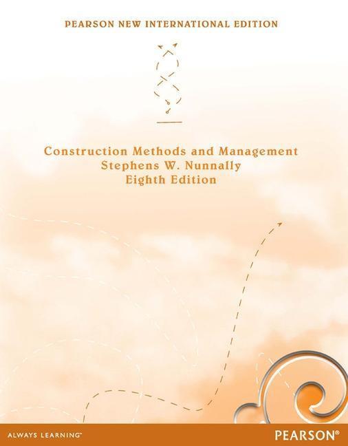 Construction Methods and Management als Taschenbuch von Stephens W. Nunnally