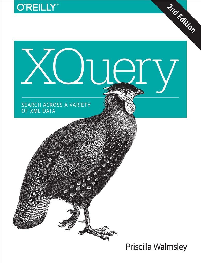 XQuery als Buch von Priscilla Walmsley