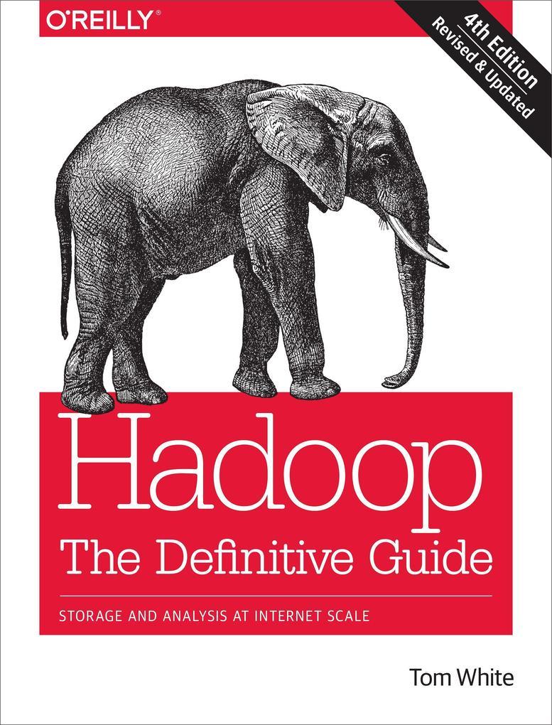 Hadoop: The Definitive Guide als Buch von Tom White