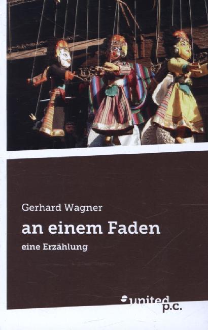 an einem Faden als Buch von Gerhard Wagner