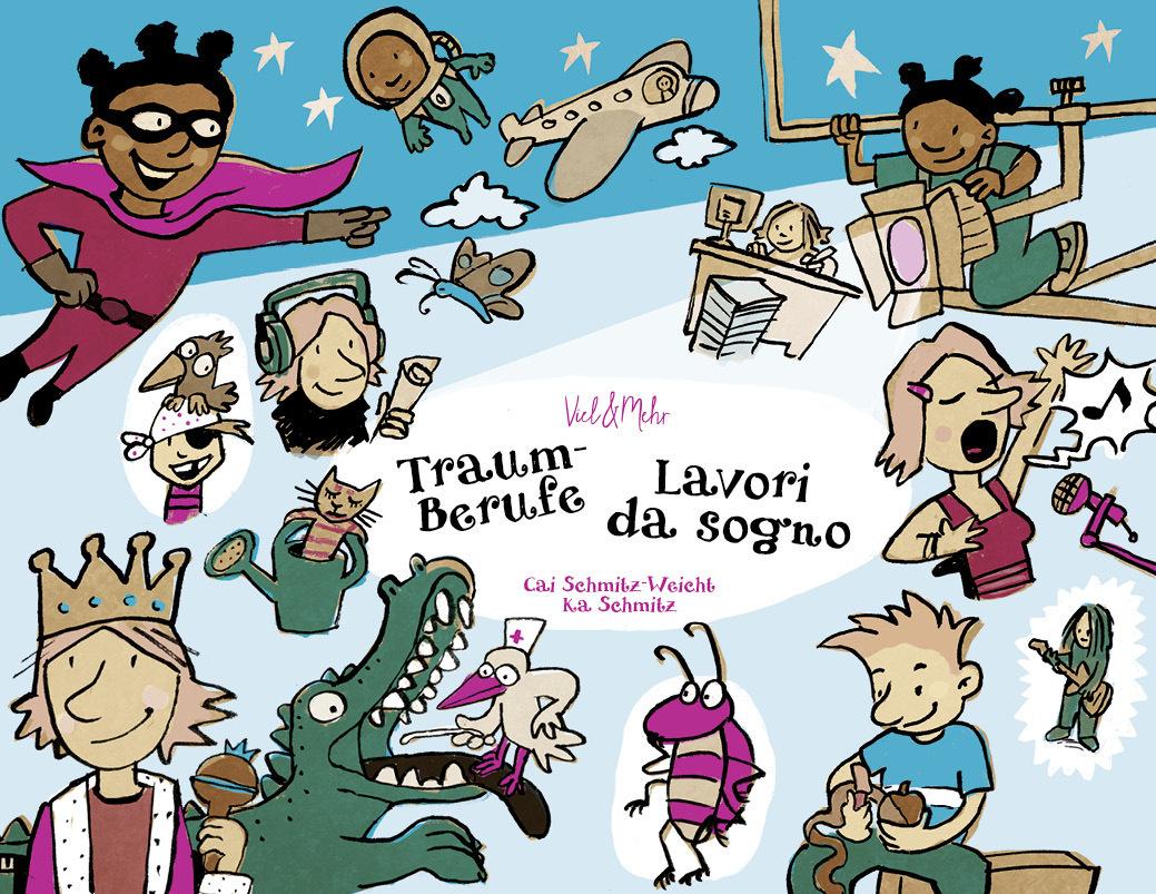 Traumberufe - Ausgabe Deutsch-Italienisch als Buch von Cai Schmitz-Weicht