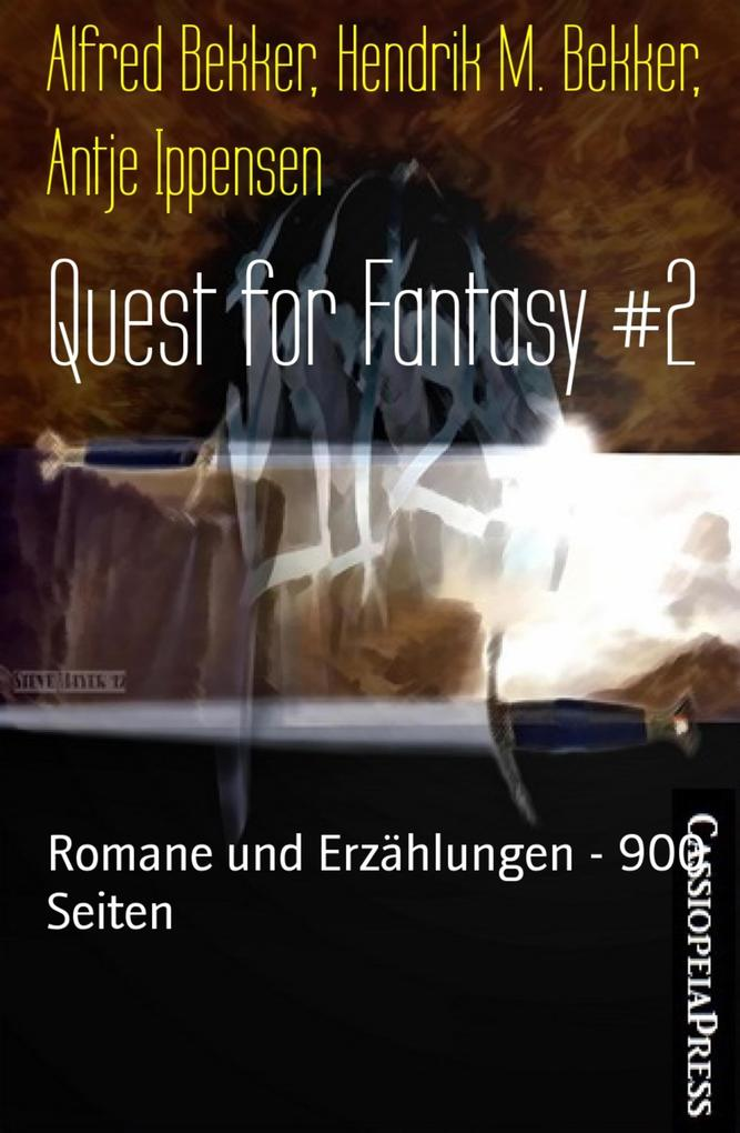 Quest for Fantasy #2 als eBook von Hendrik M. Bekker, Antje Ippensen, Alfred Bekker