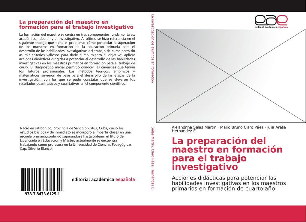 La preparación del maestro en formación para el trabajo investigativo als Buch von Alejandrina Salas Martín, Mario Bruno Claro Páez, Julia Arelia ...