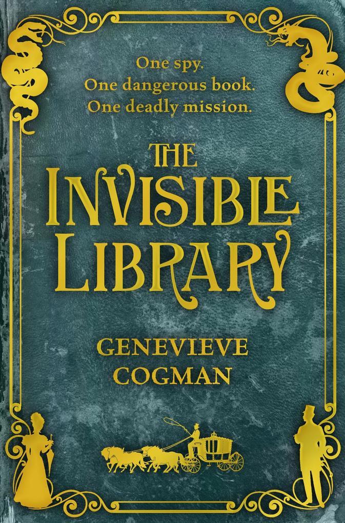 The Invisible Library als eBook von Genevieve Cogman