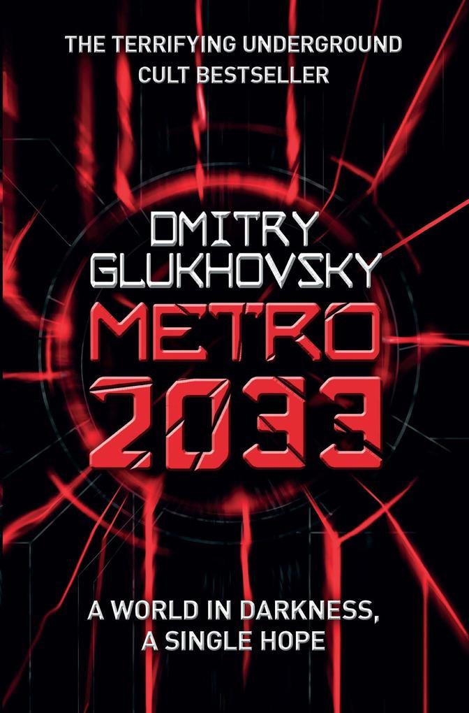 Metro 2033 als eBook von Dmitry Glukhovsky