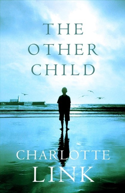 The Other Child als eBook von Charlotte Link
