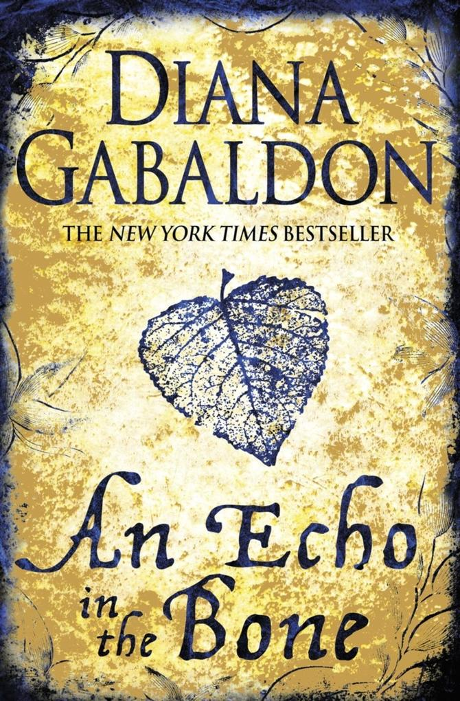 An Echo in the Bone als eBook von Diana Gabaldon