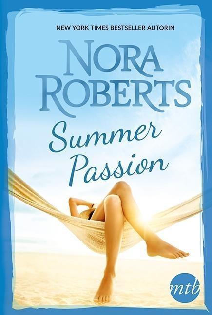 Summer Passion als Taschenbuch von Nora Roberts