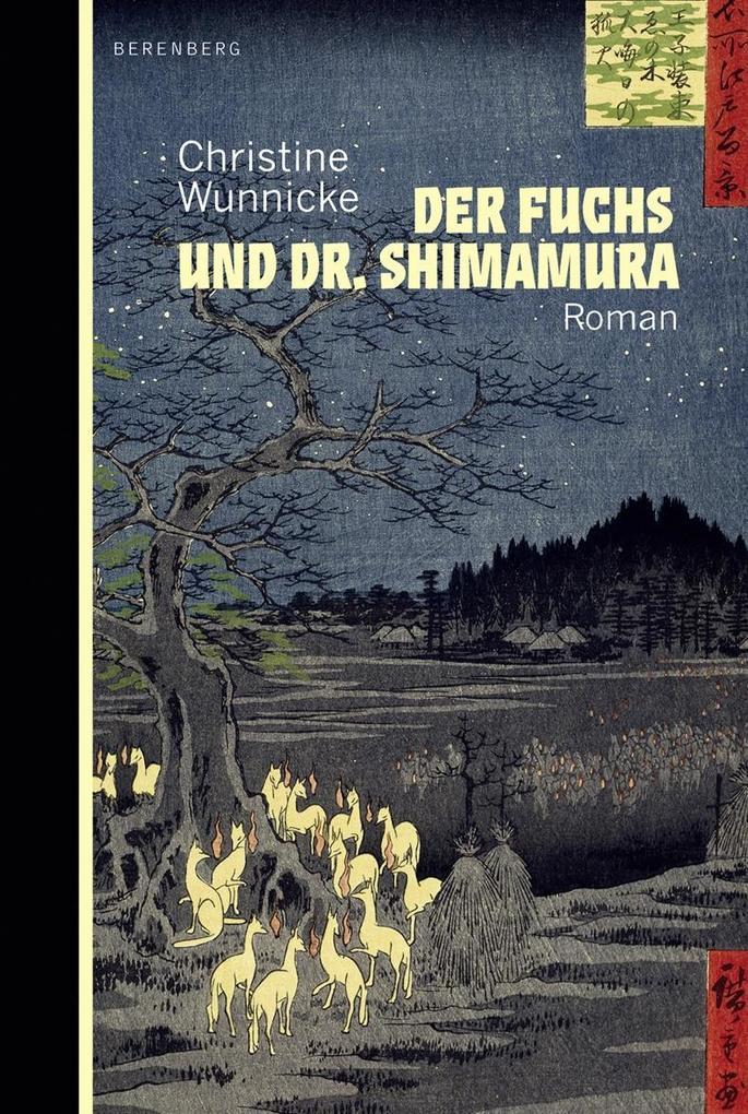 Der Fuchs und Dr. Shimamura als Buch von Christine Wunnicke