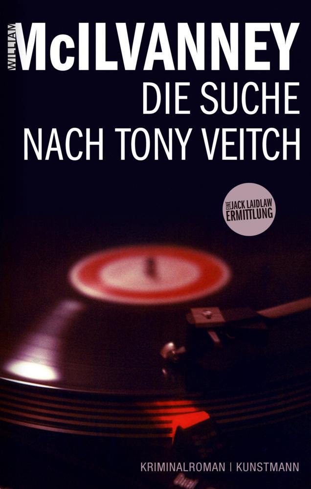 Die Suche nach Tony Veitch als Buch von William McIlvanney