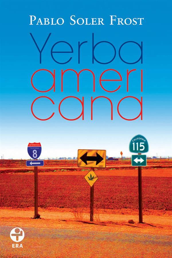 Yerba americana als eBook von Pablo Soler Frost