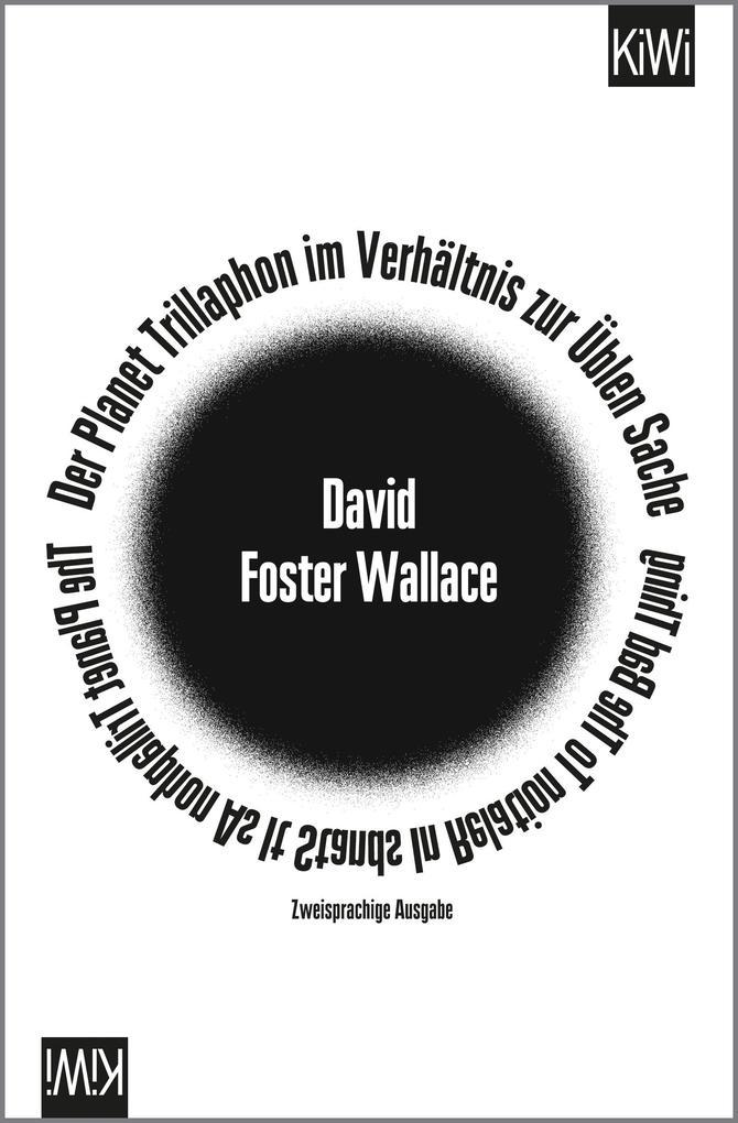 Der Planet Trillaphon im Verhältnis zur Üblen Sache als Taschenbuch von David Foster Wallace