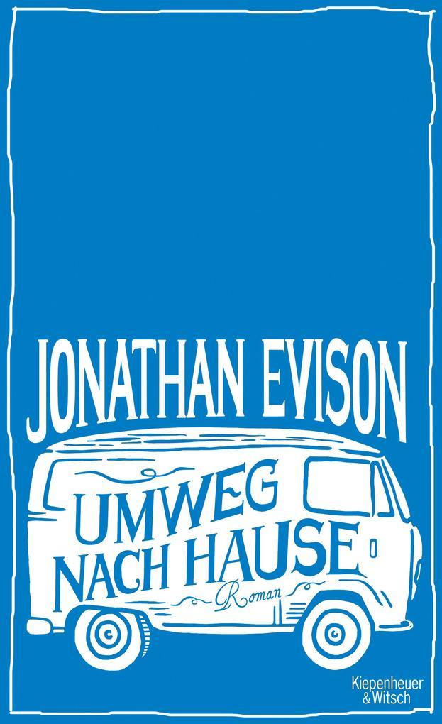Umweg nach Hause als Buch von Jonathan Evison
