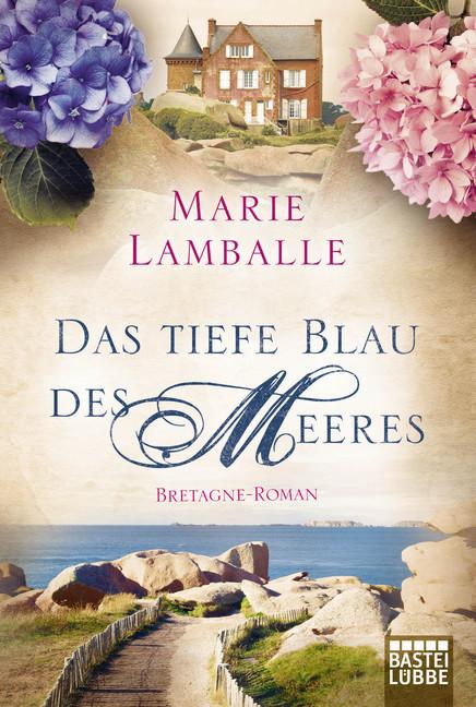 Das tiefe Blau des Meeres als Taschenbuch von Marie Lamballe