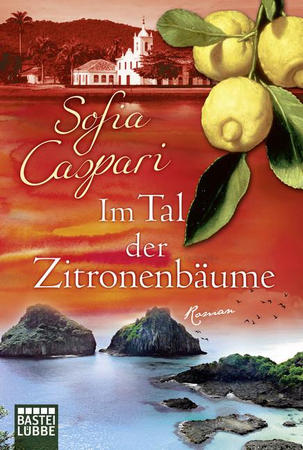 Im Tal der Zitronenbäume als Taschenbuch von Sofia Caspari