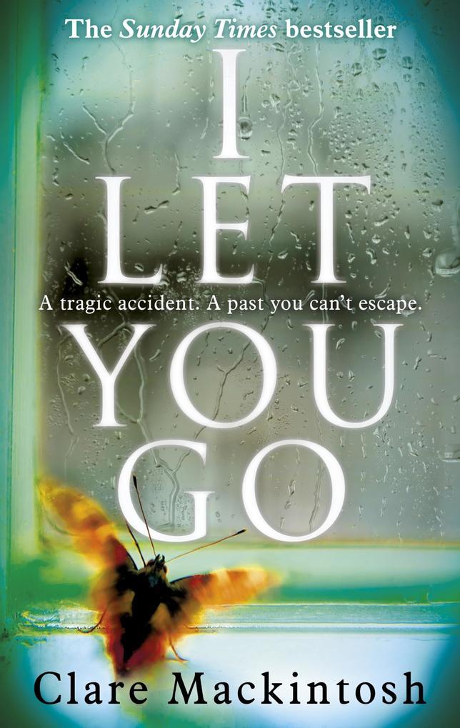 I Let You Go als eBook von Clare Mackintosh