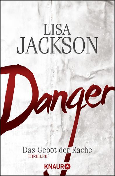 Danger als Taschenbuch von Lisa Jackson