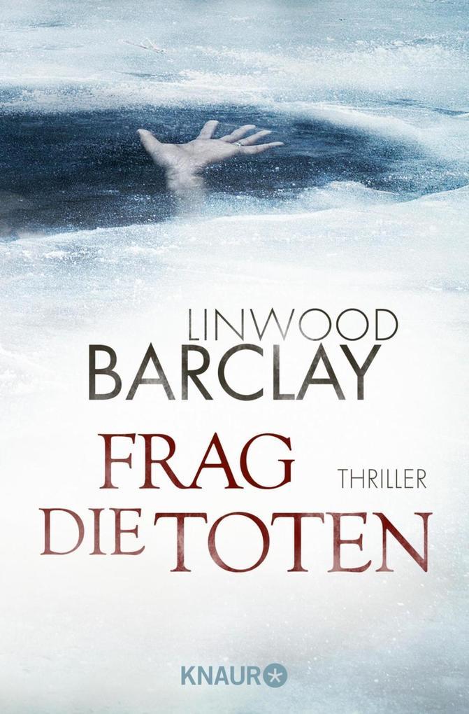 Frag die Toten als Taschenbuch von Linwood Barclay
