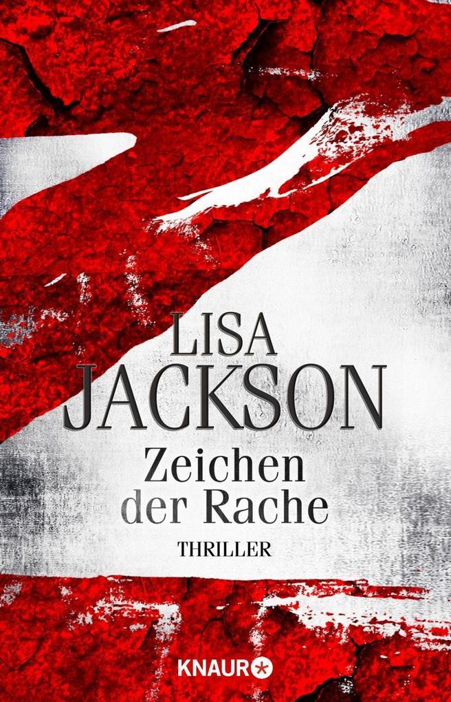Z Zeichen der Rache als Taschenbuch von Lisa Jackson