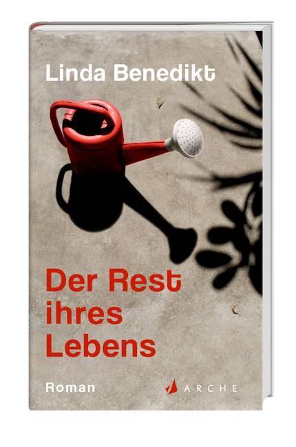 Der Rest ihres Lebens als Buch von Linda Benedikt