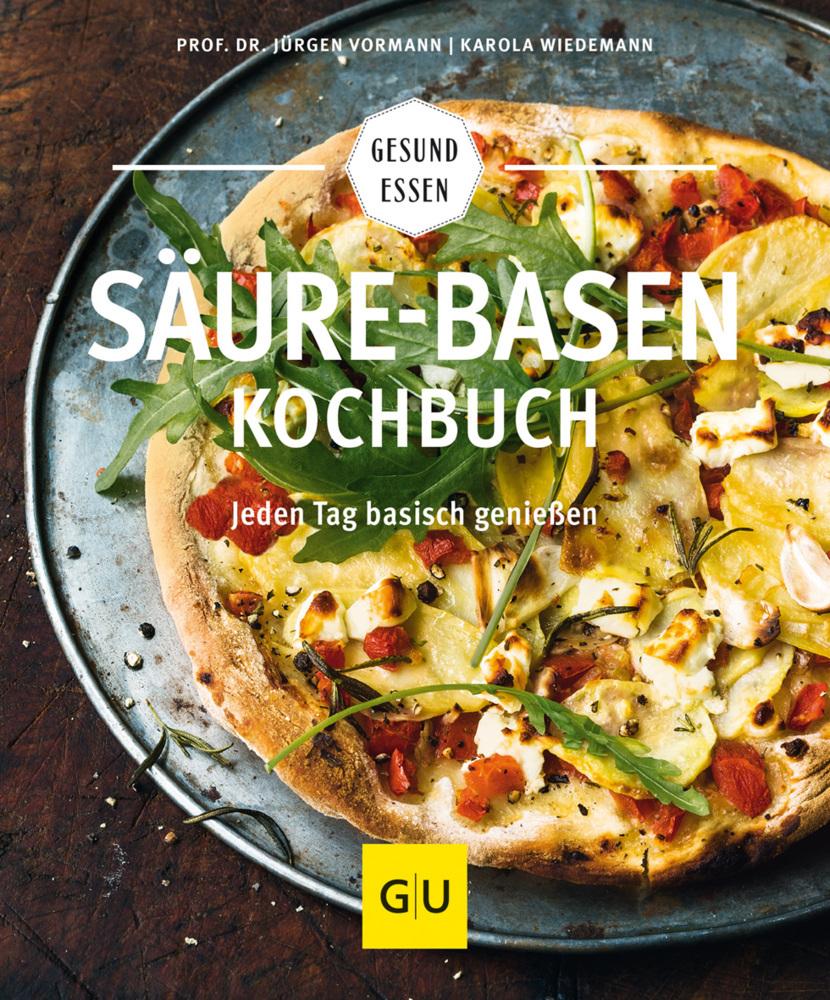 Säure-Basen-Kochbuch als Buch von Karola Wiedemann, Jürgen Vormann