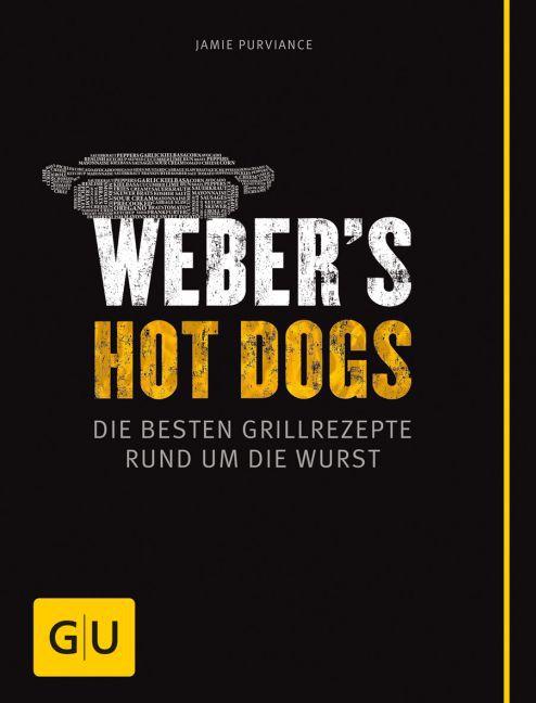 Weber's Hot Dogs als Buch von Jamie Purviance