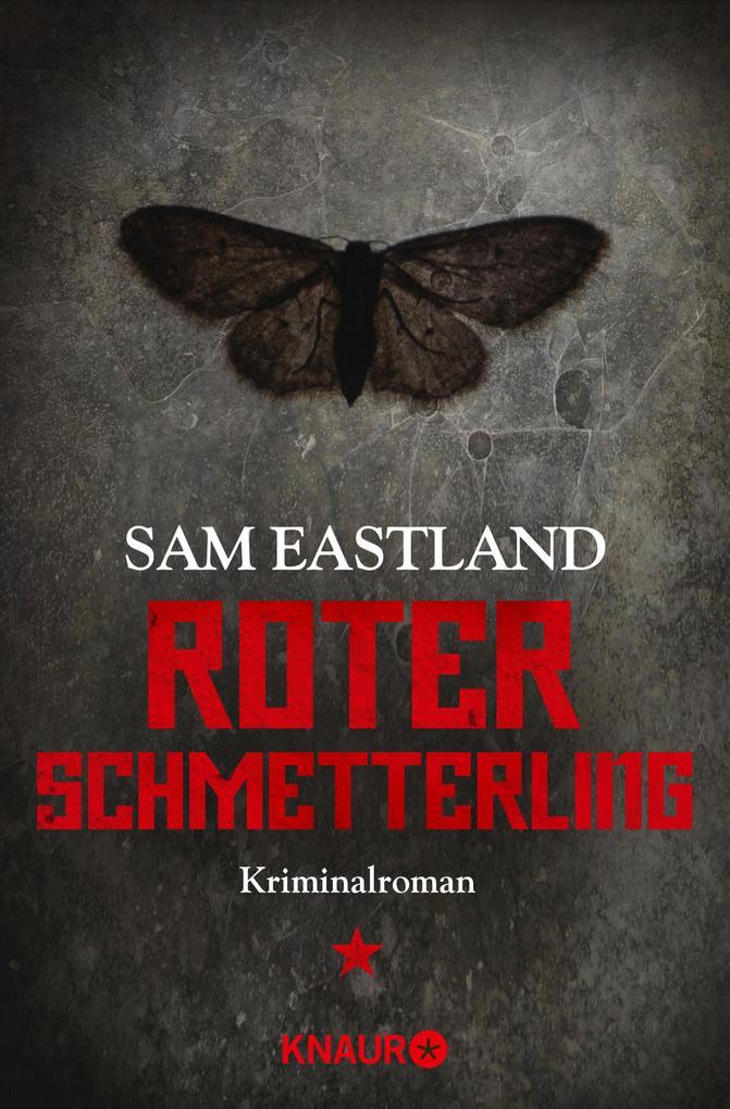 Roter Schmetterling als eBook von Sam Eastland, Sam Eastland