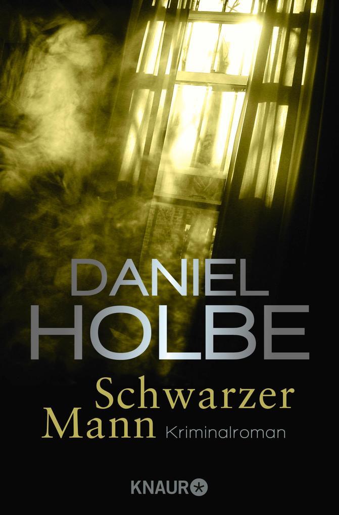 Schwarzer Mann als eBook von Daniel Holbe, Daniel Holbe
