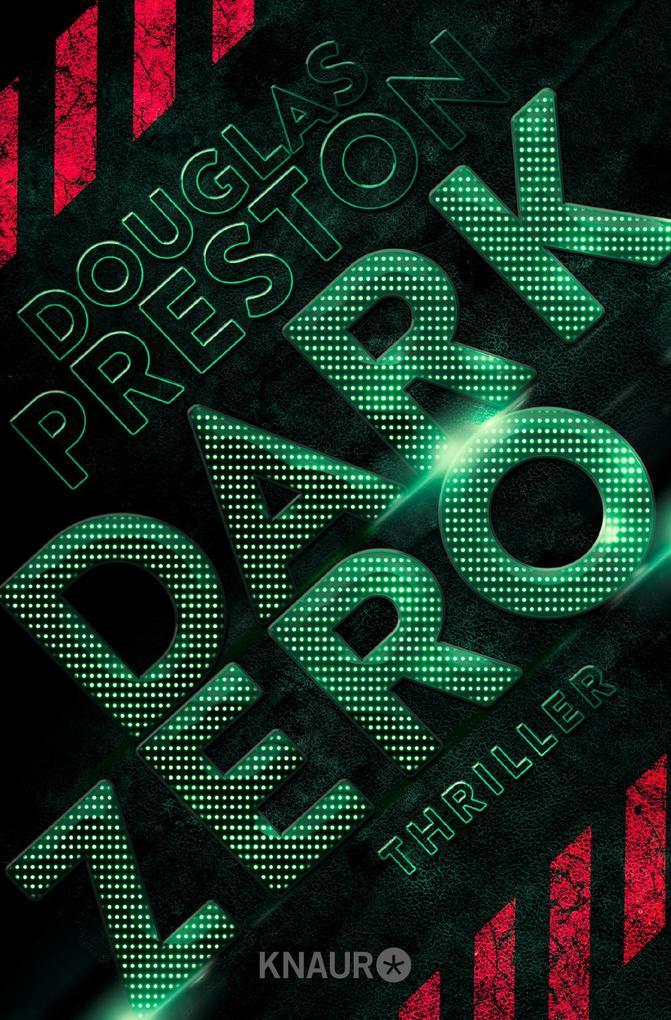 Dark Zero als eBook von Douglas Preston, Douglas Preston