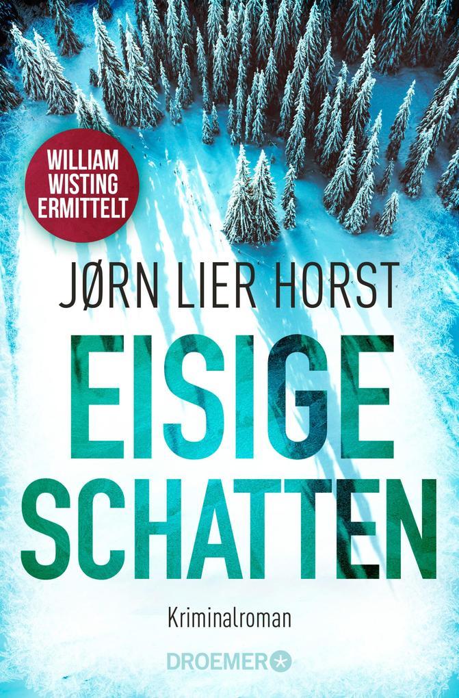 Eisige Schatten als eBook von Jørn Lier Horst