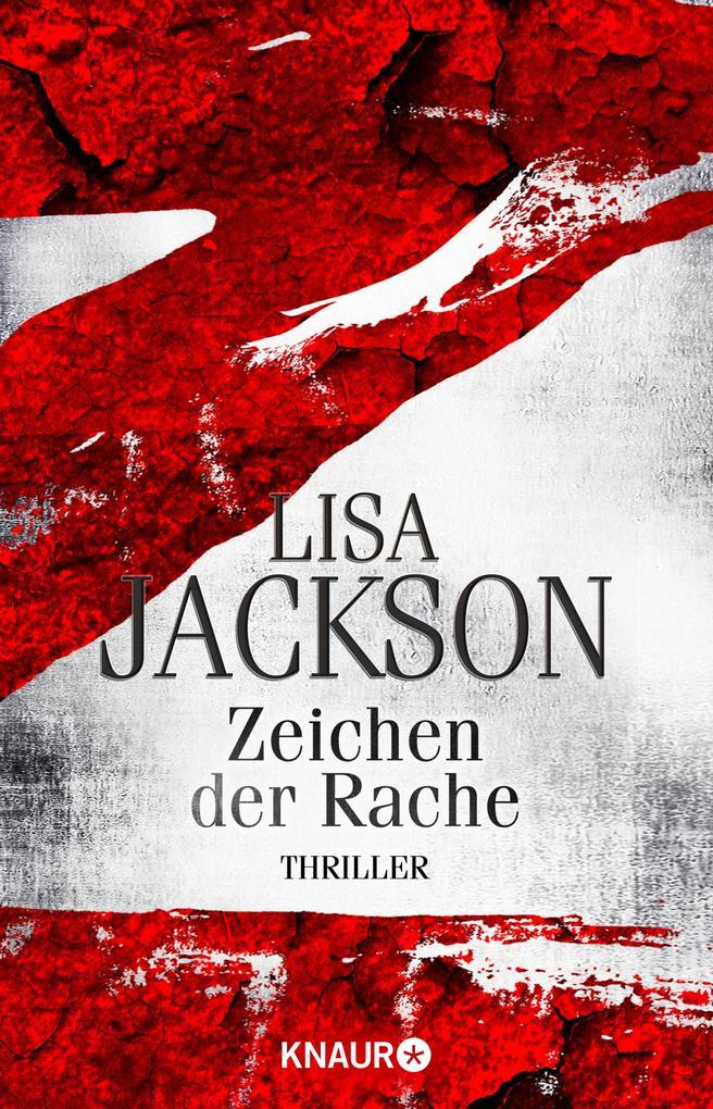 Z Zeichen der Rache als eBook von Lisa Jackson, Lisa Jackson