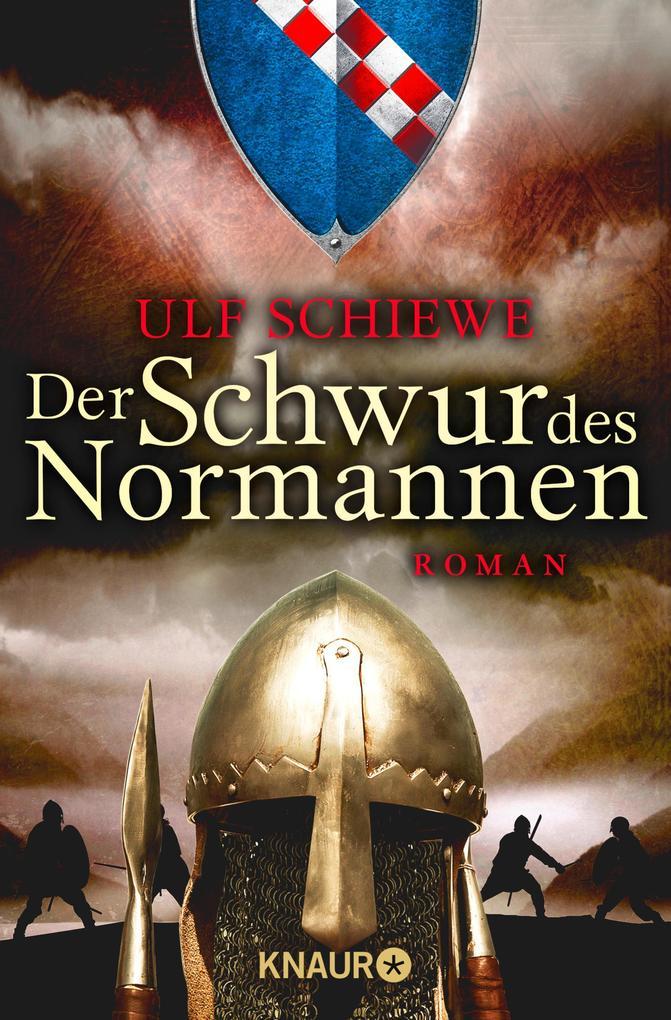 Der Schwur des Normannen als eBook von Ulf Schiewe, Ulf Schiewe