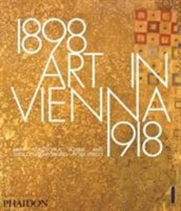 Art in Vienna 1898-1918 als Buch von Peter Vergo