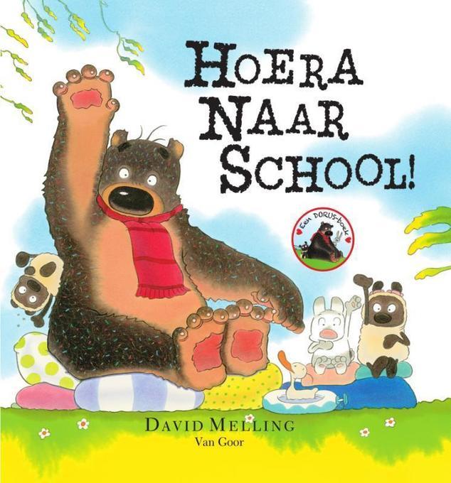 Hoera naar school! als Buch von David Melling