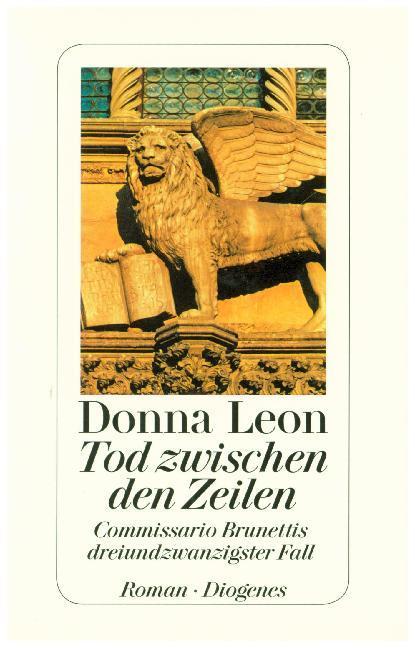 Tod zwischen den Zeilen als Buch von Donna Leon