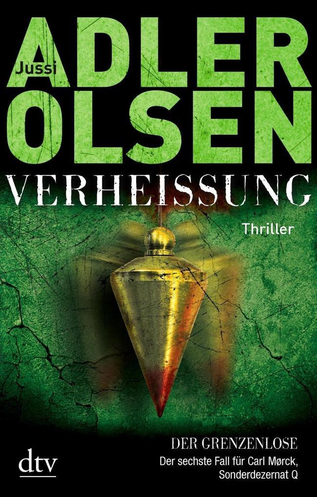 Verheißung. Der Grenzenlose als Buch von Jussi Adler-Olsen