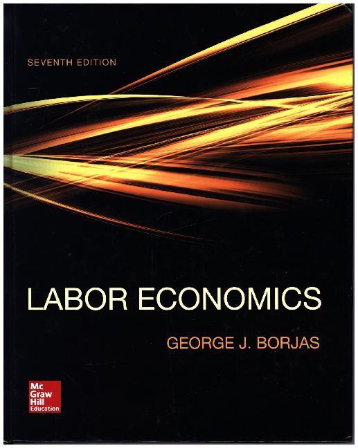 Labor Economics als Buch von George J. Borjas