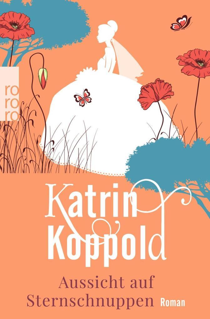 Aussicht auf Sternschnuppen als Taschenbuch von Katrin Koppold