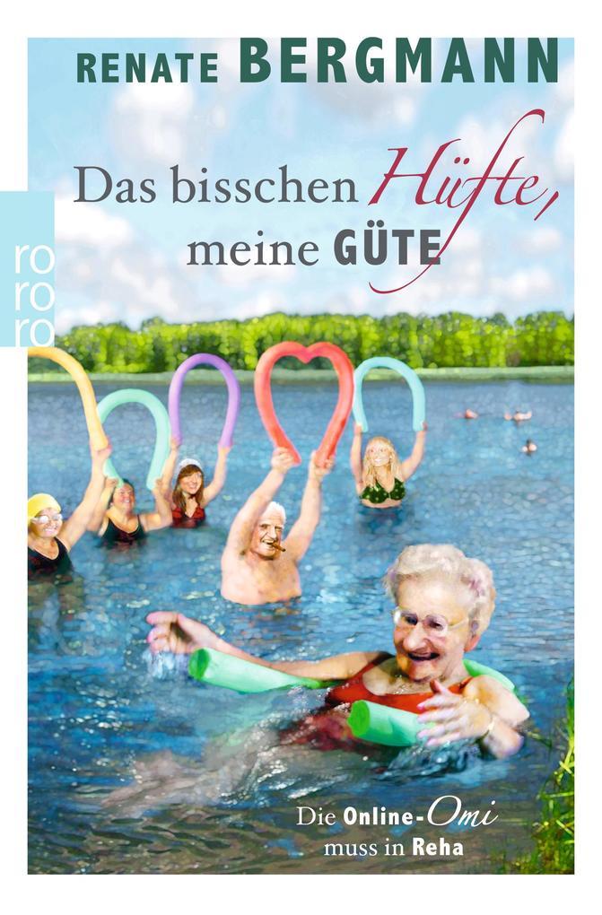 Das bisschen Hüfte, meine Güte als Taschenbuch von Renate Bergmann