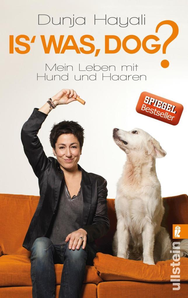 Is was, Dog? als Taschenbuch von Dunja Hayali, Elena Senft