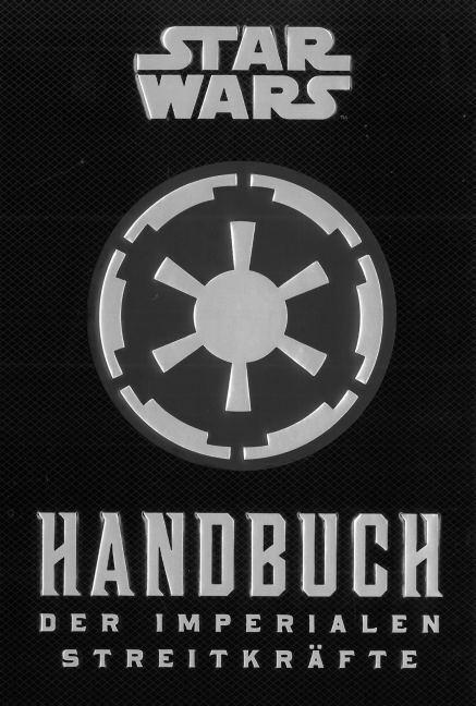 Star Wars: Handbuch der Imperialen Streitkräfte als Buch von Daniel Wallace