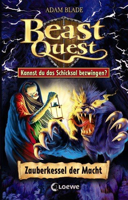 Beast Quest - Zauberkessel der Macht als Buch von Adam Blade