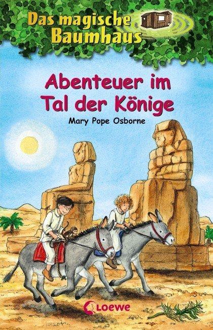 Das magische Baumhaus 49 - Abenteuer im Tal der Könige als Buch von Mary Pope Osborne