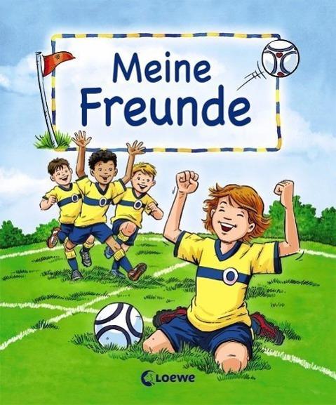 Meine Freunde (Motiv Fußball) als Buch von